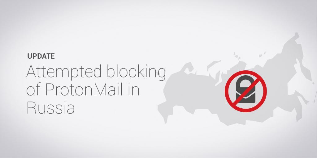 ProtonMail, blocat de furnizorii de internet din ordinul Kremlinului